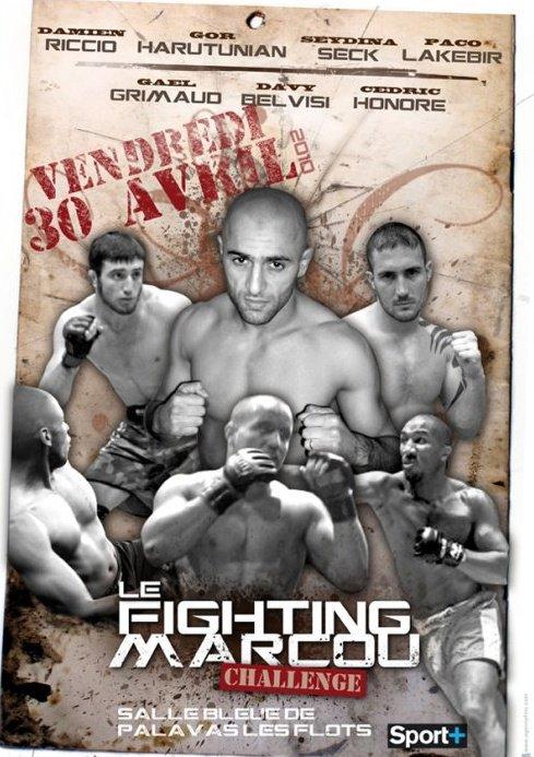 FIGHTING MARCOU CHALLENGE / GALA DE PANCRACE LE 30/04/10