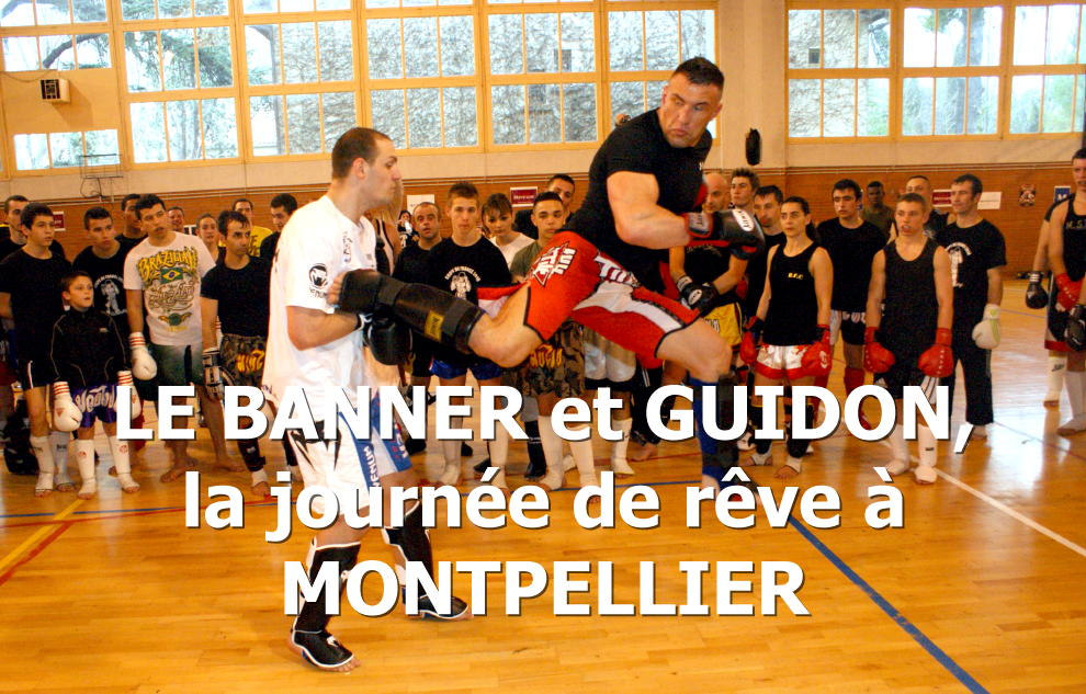 LEBANNER et GUIDON EN STAGE AU BODYFIGHTING CLUB DE MONTPELLIER